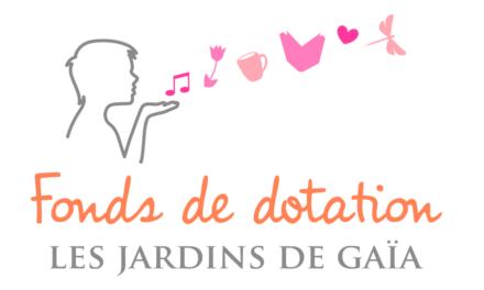 Création du fonds de dotation Les Jardins de Gaïa
