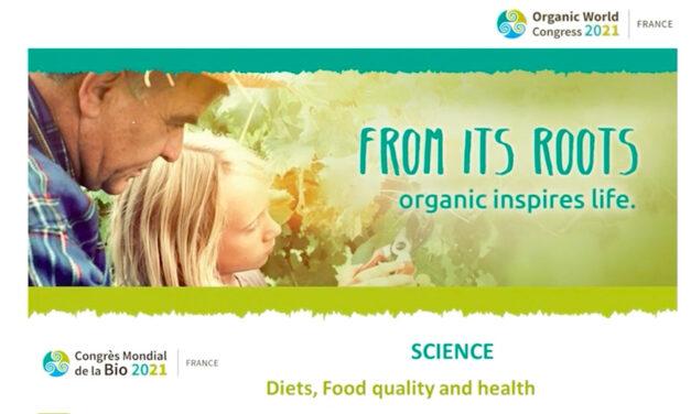 Congrès Mondial de la Bio 2021 : Qualité et intégrité des produits biologiques